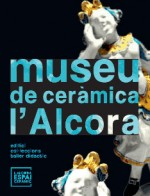 Museu de Ceràmica de l'Alcora