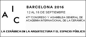 Barcelona 2016 - 47 Congreso Academia Internacional de la Cerámica