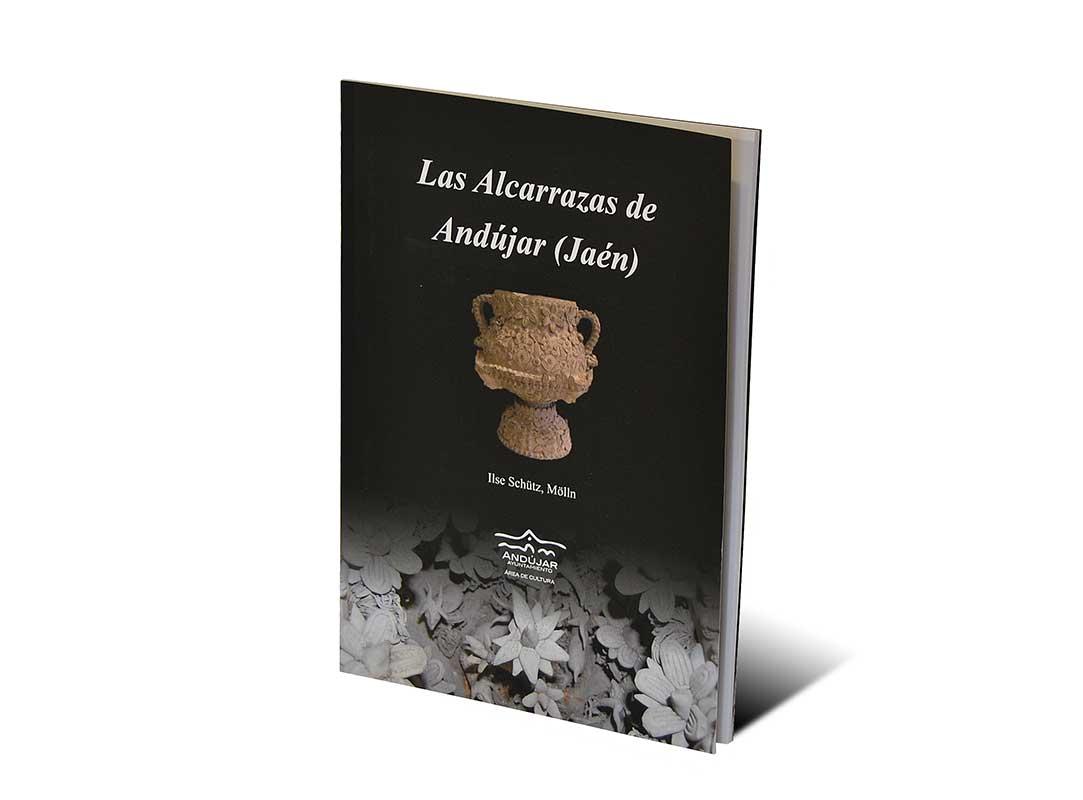 Libro las Alcarrazas de Andújar, Jaén