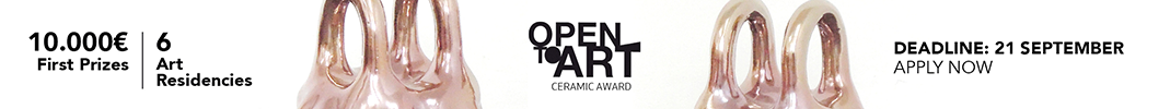 Open to art - Ceramics Award - 3rd edition - 2018