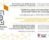 """Conferencia """"Cerámica para la arquitectura"""""""