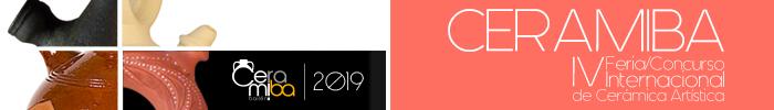 CERAMIBA 2019 - Feria-Concurso Internacional de Cerámica Artística