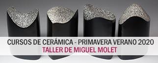 Cursos de cerámica - Primavera Verano 2020 - Taller Miguel Molet