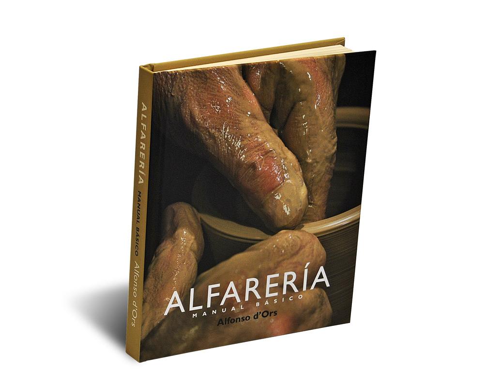 Portada del libro -Alfarería, manual básico-, de Alfonso d'Ors