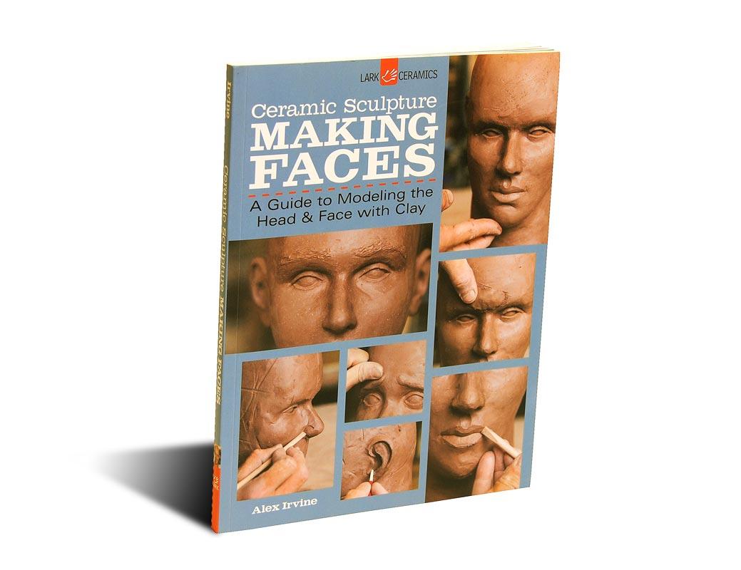 Portada del libro Ceramic Scuulpture: Making Faces, de Alex Irvine