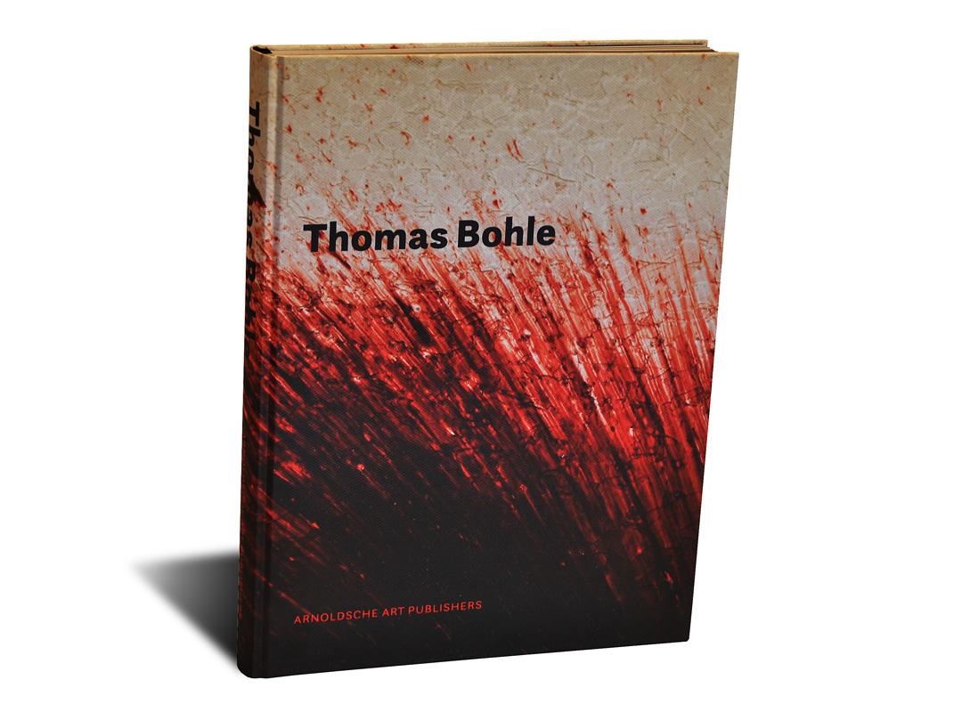 """Portada del libro -Thomas Bohle"""", publicado por la editorial alemana Arnoldsche Art Publishers"""