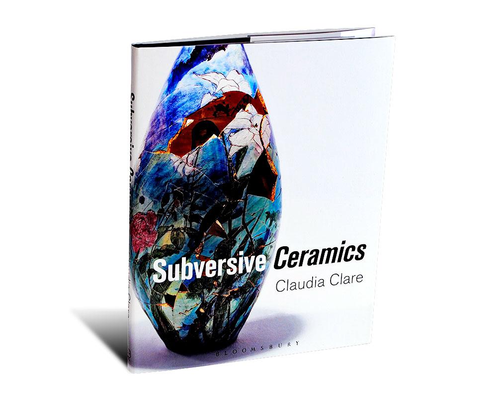 Portada del librp Subversive Ceramics, de Claudia Clare
