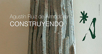 Exposición de Agustín Ruiz de Almodóvar