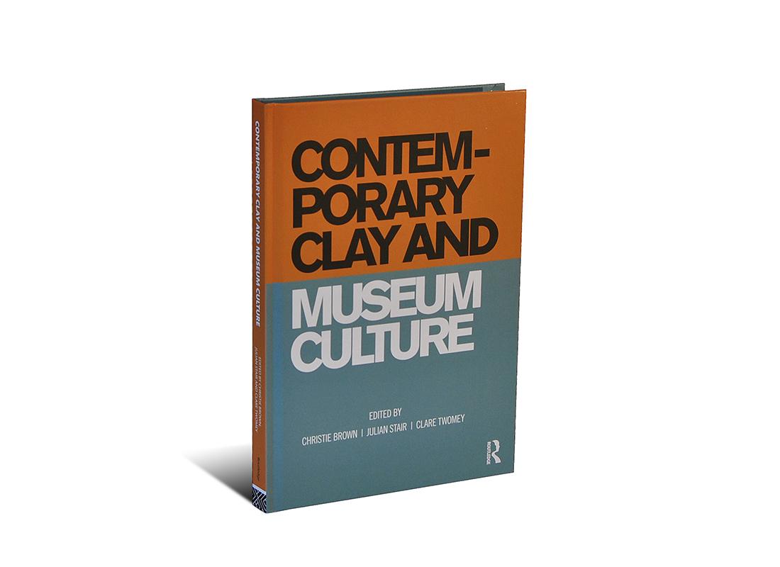 Portada del libro Contemporary Clay and Museum Culture