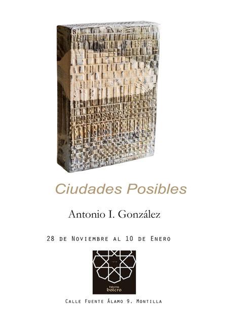 Exposición de Antonio Gonzalez Pedraza