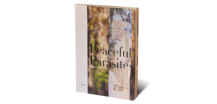 Peaceful Parasites. Franck Sarfati