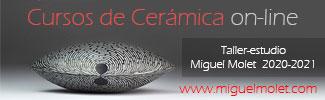 Cursos de cerámica on-line - Taller escuela Miguel Molet