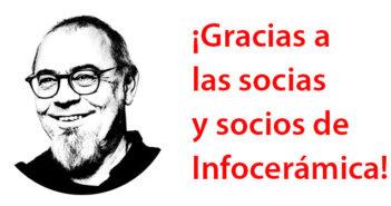 Agradecimiento a las socias y socios de Infocerámica
