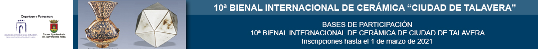 10ª Bienal Internacional de Cerámica Ciudad de Talavera