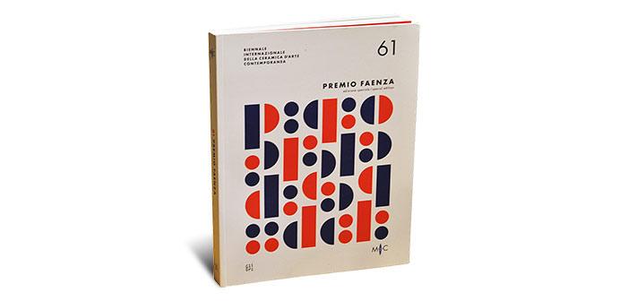 61 Premio Faenza. Biennale Internazionale della ceramica d'arte contemporanea