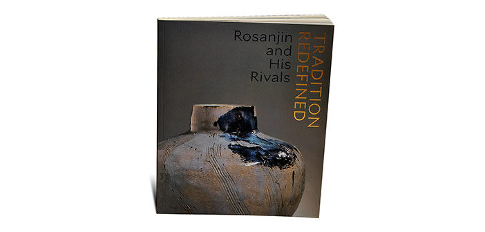 Tradition Redefined: Rosanjin and His Rivals